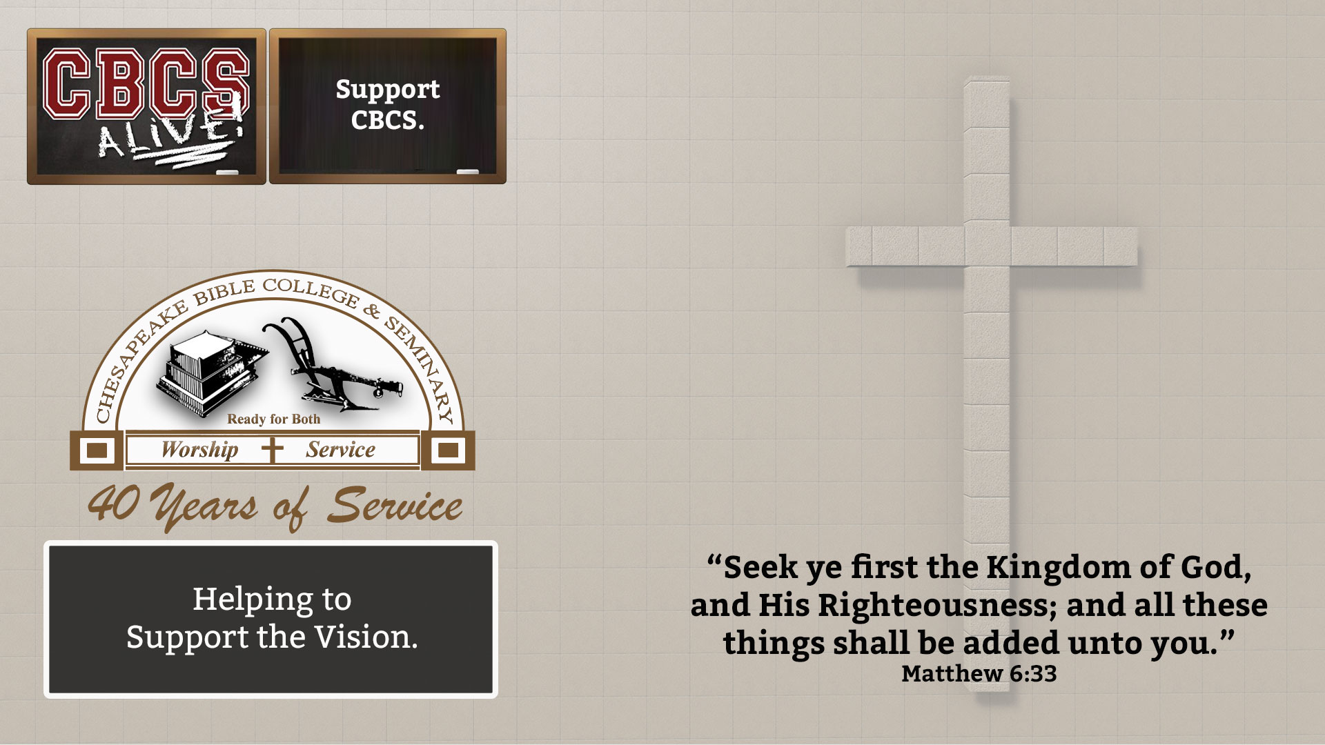 Chesapeake Bible College & Seminary Support the Vision